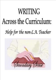 WRITING Across the Curriculum: Help for the Non-L.A. Teacher