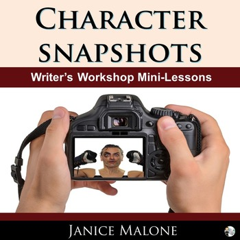 WRITING CHARACTER SNAPSHOTS