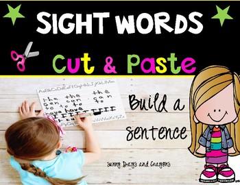 SIGHT WORDS  PRACTICE  BUILD A SENTENCE CUT & PASTE