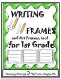 WRITING FRAMES and Art Frames, too! 1st Grade