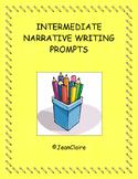 SBAC PREP  NARRATIVE WRITING PROMPTS: INTERMEDIATE