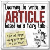 WRITING LESSON: Writing an Article Based on a Fairy Tale