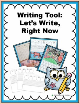 WRITING: LET'S WRITE RIGHT NOW!
