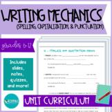 WRITING MECHANICS - Get It Write Grammar Curriculum