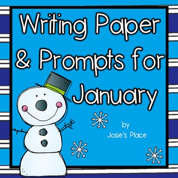 WRITING PAPER AND  PROMPTS  FOR JANUARY