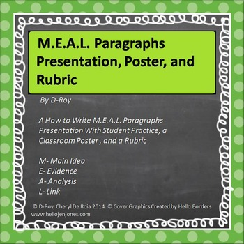 WRITING PARAGRAPHS- A Formula to Paragraph Writing- M.E.A.L. Paragraph Format