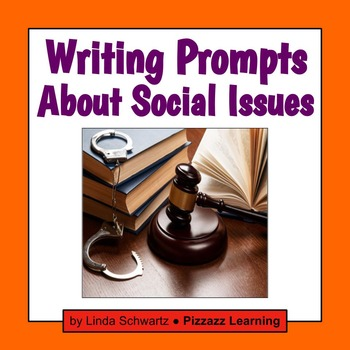WRITING PROMPTS ABOUT SOCIAL ISSUES
