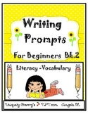 WRITING PROMPTS FOR BEGINNERS -Bk.2
