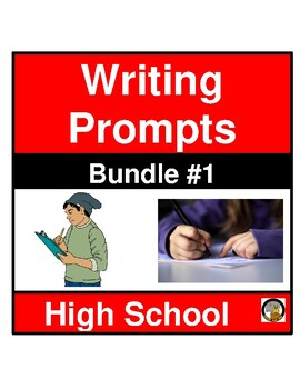 WRITING PROMPTS- HIGH SCHOOL LA CLASSROOM- SET 2