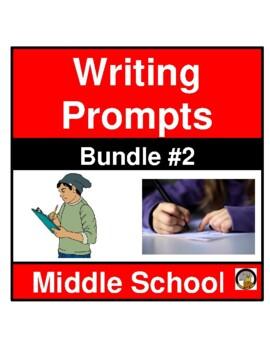 WRITING PROMPTS- MIDDLE SCHOOL LA CLASSROOM- SET 2
