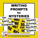 Writing Prompts MYSTERIES | Tips | Rubrics | Checklists | Gr 4-5-6