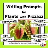 CREATIVE WRITING PROMPTS | PLANTS | VOCABULARY | Tips, Rubrics, Checklists