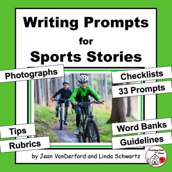 CREATIVE SPORTS WRITING PROMPTS: tips, rubrics, checklist,