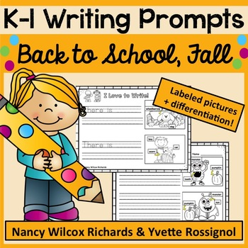 WRITING PROMPTS for K-1: Back to School, Fall