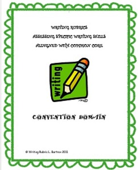 WRITING RUBRIC FOR CONVENTION DOMAIN