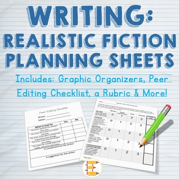 WRITING: Realistic Fiction Planning Sheets
