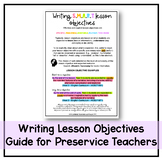 WRITING LESSON OBJECTIVES (HOW-TO GUIDE FOR PRESERVICE TEACHERS)