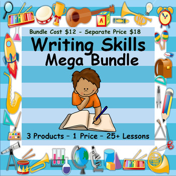 WRITING SKILLS BUNDLE - 3 PRODUCTS - 1 DISCOUNTED PRICE - OVER 25 LESSONS