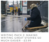 WRITING STORIES PACK 2: Tips to make your writing great