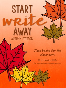 WRITING Start Write Away (Autumn/Fall) Class Books