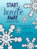 WRITING Start Write Away (Winter) Class Books