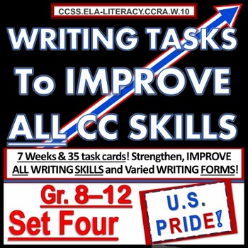 WRITING TASKS To IMPROVE CC SKILLS SET FOUR Gr. 8 9 10 11