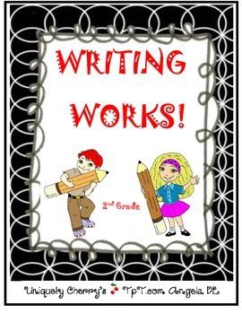 WRITING WORKS! 2ND GRADE
