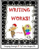 WRITING WORKS! 2ND GRADE