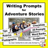 Creative WRITING PROMPTS | ADVENTURE | Tips, Rubrics, Checklists, Vocabulary