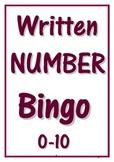 WRITTEN NUMBER BINGO ~ 0-10