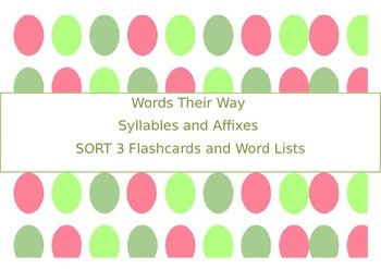 WTW Syllables and Affixes Sort 3 Cards and Word List