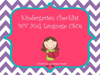 WV NxG CSO aligned Language Kindergarten Checklist