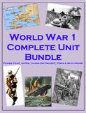WW1 COMPLETE Unit (PPT, Notes, Hmk, Tests, Classwork, Proj