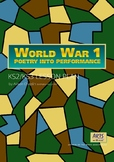 Poetry Into Performance, WW1 drama lesson plan, Sassoon, World War 1, Years 4-8