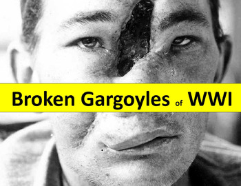 WWI Broken Gargoyles: Facial Injuries from WWI with questions, quiz & key