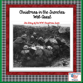 WWI Christmas in the Trenches Webquest