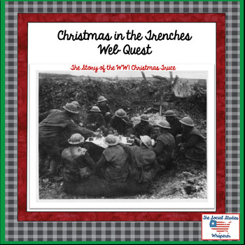 WWI Christmas in the Trenches Web Quest