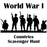 WWI Countries Scavenger Hunt: Textbook or Webquest Research, Chart + Map