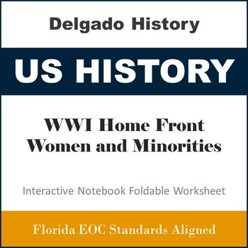 WWI Home Front and Women and Minorities Foldable Worksheet