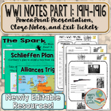 WWI Overview Part 1: Editable Notes, Presentation, and Exi