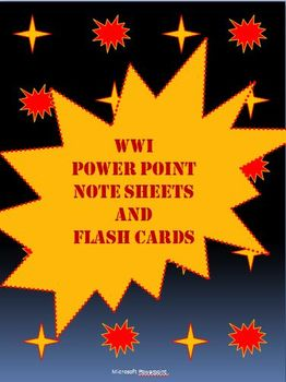 WWI Power point, note sheets, and flash cards