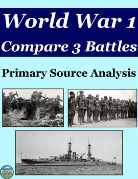 WWI Battles Primary Source Analysis