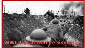WWI: TRENCH WARFARE SIMULATION