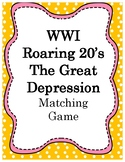WWI, The Roaring 20's and The Great Depression Matching Cards