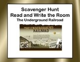 The Underground Railroad-Read and Write The Room Scavenger Hunt