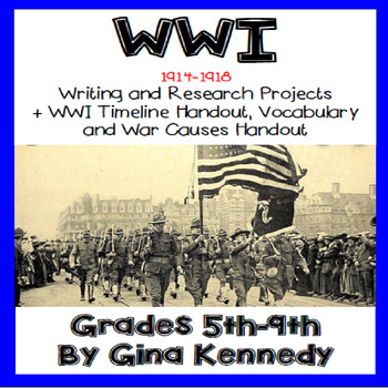 WWI Projects,  Research and Writing Projects, Timeline and Vocabulary