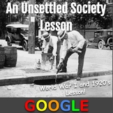 WWI and the 1920's Lesson: An Unsettled Society (Prohibition)