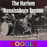 WWI and the 1920's Lesson: The Harlem Renaissance