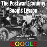 WWI and the 1920's Lesson: The Postwar Economy Booms