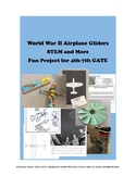 WWII Airplane Fighter Gliders - GATE STEM + Reading 3rd-7th Grades